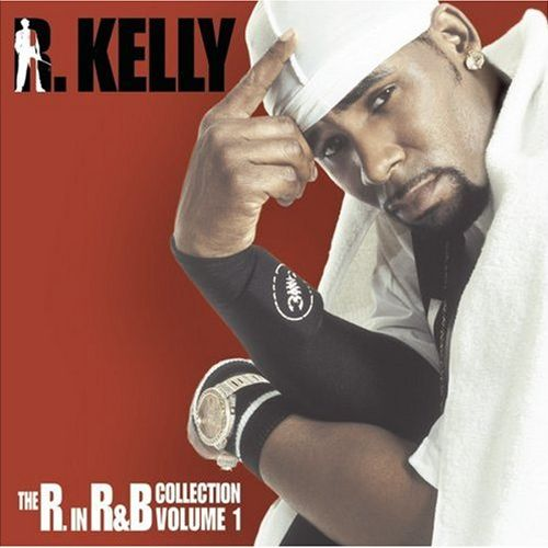 R. Kelly - The R. In R&B Greatest Hits Collection: Volume 1 앨범이미지
