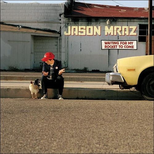 Jason Mraz - Waiting For My Rocket To Come 앨범이미지