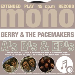 Gerry & The Pacemakers - A's, B's And Ep's 앨범이미지