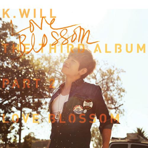 케이윌 - The 3rd Album Part.2 `Love Blossom (러브블러썸)` 앨범이미지