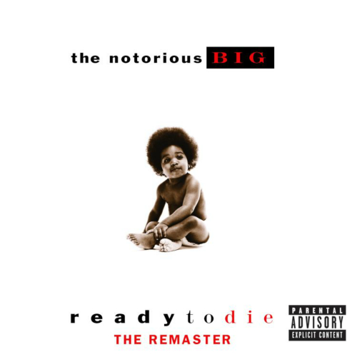 The Notorious B.I.G. - Ready To Die (The Remaster) 앨범이미지