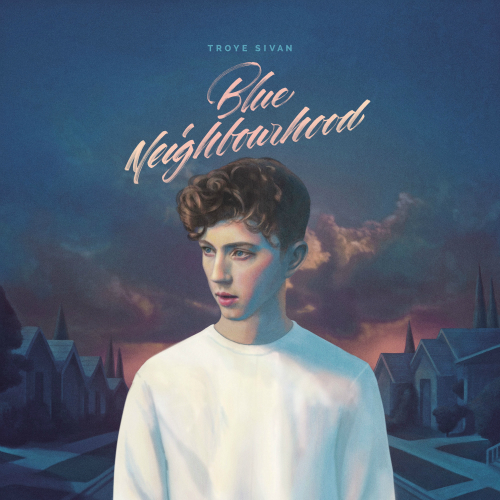 Troye Sivan - Blue Neighbourhood (Deluxe) 앨범이미지