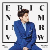 에릭남 (Eric Nam) - INTERVIEW 앨범이미지