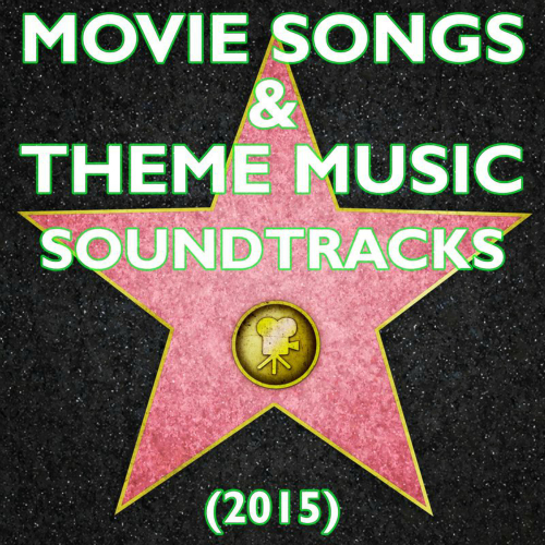 The Star-Lord`s - 2015 Movie Songs & Theme Music Soundtracks : 2015 할리우드 영화 OST 음악 베스트 Part 1 앨범이미지