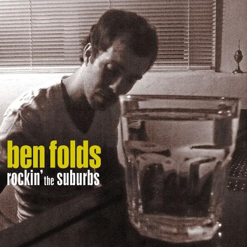 Ben Folds - Rockin` The Suburbs 앨범이미지