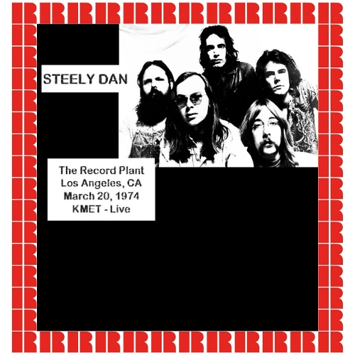 Steely Dan - At The Record Plant, Los Angeles, Ca., March 20th, 1974 (Hd Remastered Edition) 앨범이미지
