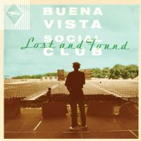 Buena Vista Social Club - Lost And Found 앨범이미지