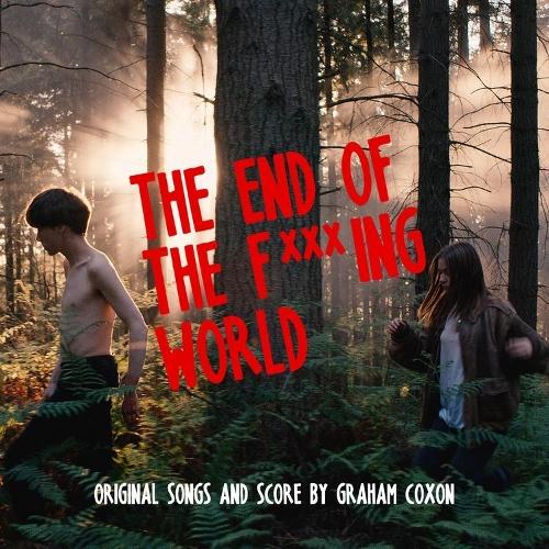 Graham Coxon - 빌어먹을 세상 따위 (The End Of The F***ing World) OST 앨범이미지