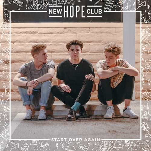 New Hope Club - Start Over Again 앨범이미지