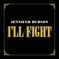 Jennifer Hudson - I`ll Fight 앨범이미지