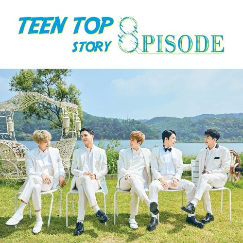 틴탑 - TEEN TOP STORY : 8PISODE 앨범이미지