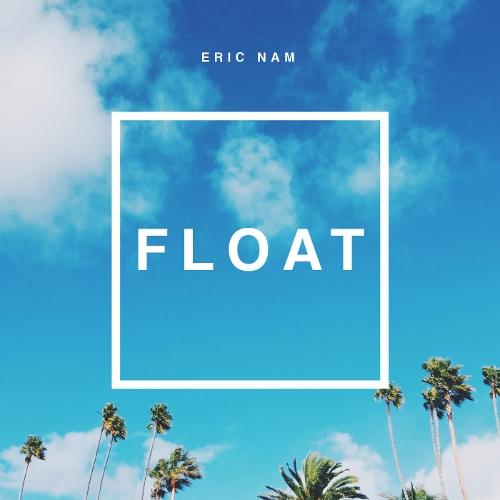 에릭남 (Eric Nam) - Float (영화 `몬스터호텔 3` 엔딩 수록곡) 앨범이미지