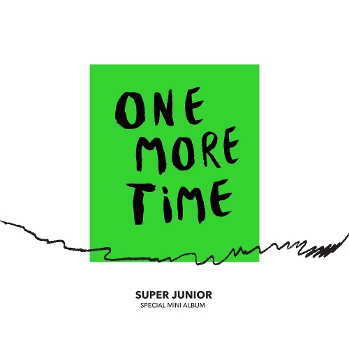 SUPER JUNIOR (슈퍼주니어) - One More Time - Special Mini Album 앨범이미지