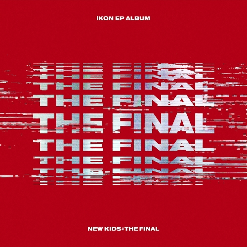 iKON - NEW KIDS : THE FINAL 앨범이미지
