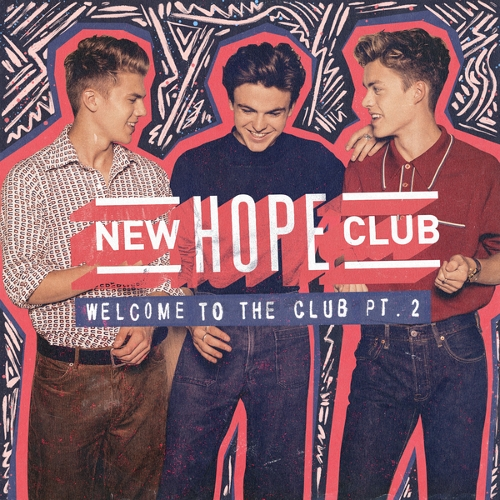 New Hope Club - Welcome To The Club (Pt.2) 앨범이미지