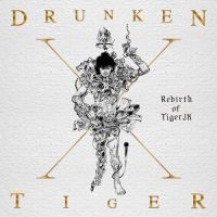 드렁큰 타이거 - Drunken Tiger X : Rebirth Of Tiger JK 앨범이미지
