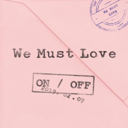 온앤오프 (ONF) - WE MUST LOVE 앨범이미지