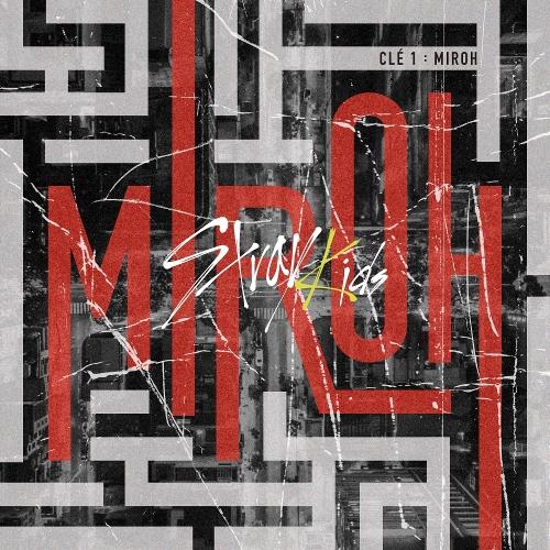 Stray Kids (스트레이 키즈) - Clé 1 : MIROH 앨범이미지