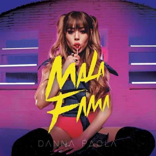 Danna Paola - Mala Fama 앨범이미지