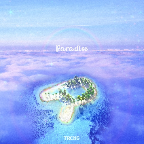TRCNG - TRCNG 1st DIGITAL SINGLE ALBUM [Paradise] 앨범이미지