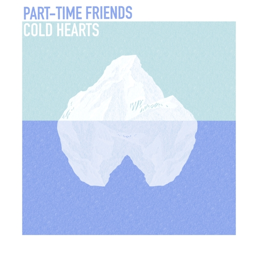 Part-Time Friends - Cold Hearts 앨범이미지