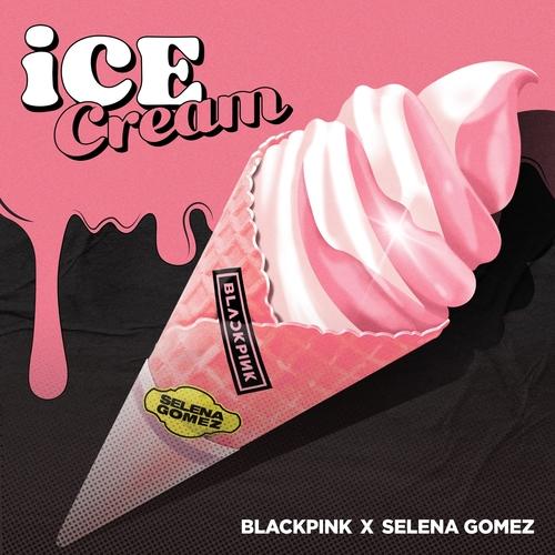 BLACKPINK - Ice Cream (with Selena Gomez) 앨범이미지