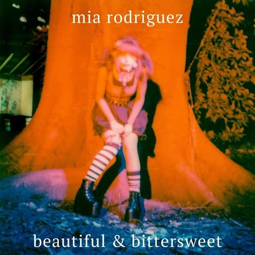 Mia Rodriguez - Beautiful & Bittersweet 앨범이미지