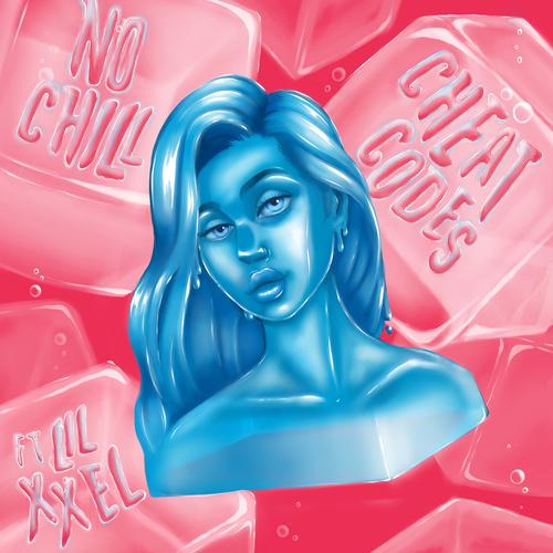 Cheat Codes - No Chill (feat. Lil Xxel) 앨범이미지