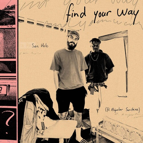 San Holo - Find Your Way (feat. Bipolar Sunshine) 앨범이미지