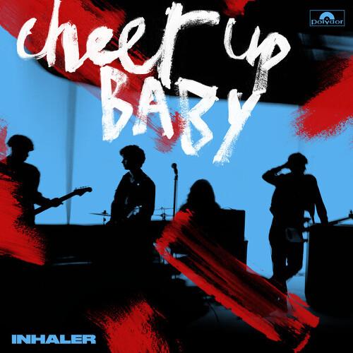 Inhaler - Cheer Up Baby 앨범이미지